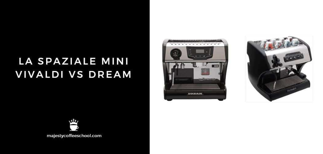 LA SPAZIALE MINI VIVALDI VS DREAM