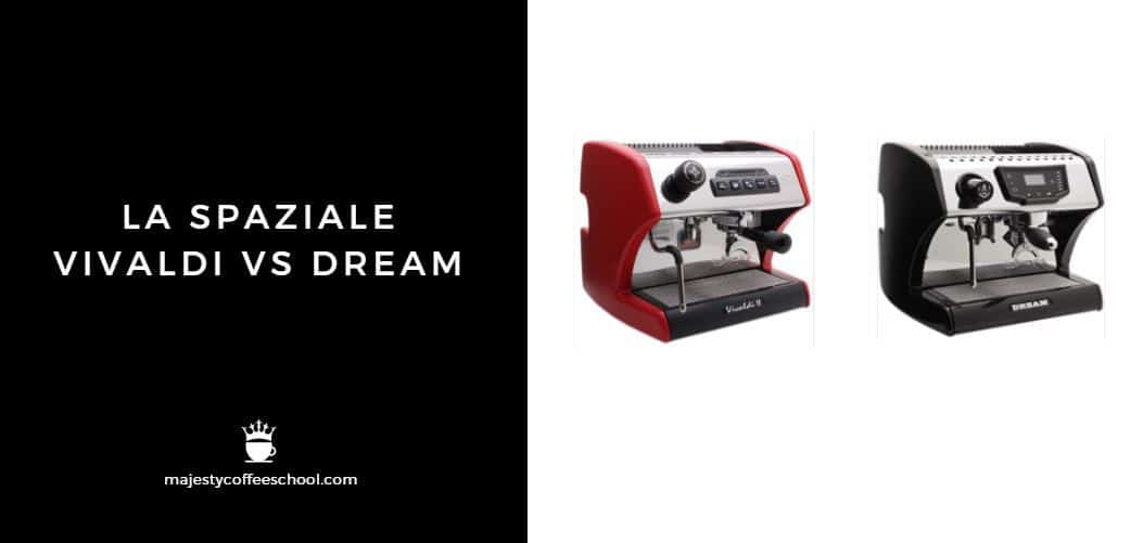 LA SPAZIALE VIVALDI VS DREAM