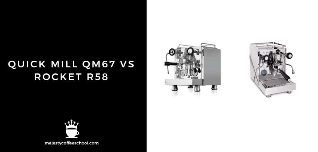 QUICK MILL QM67 VS ROCKET R58