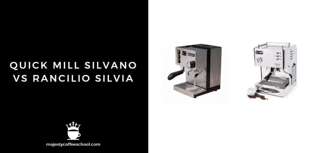 QUICK MILL SILVANO VS RANCILIO SILVIA