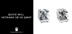 QUICK MILL VETRANO 2B VS QM67