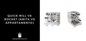 Quick Mill vs Rocket (Anita vs Appartamento)