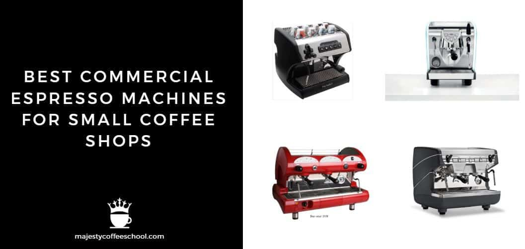 best espresso machine for small coffee shop