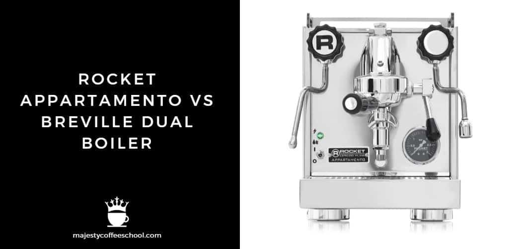 ROCKET APPARTAMENTO VS BREVILLE DUAL BOILER