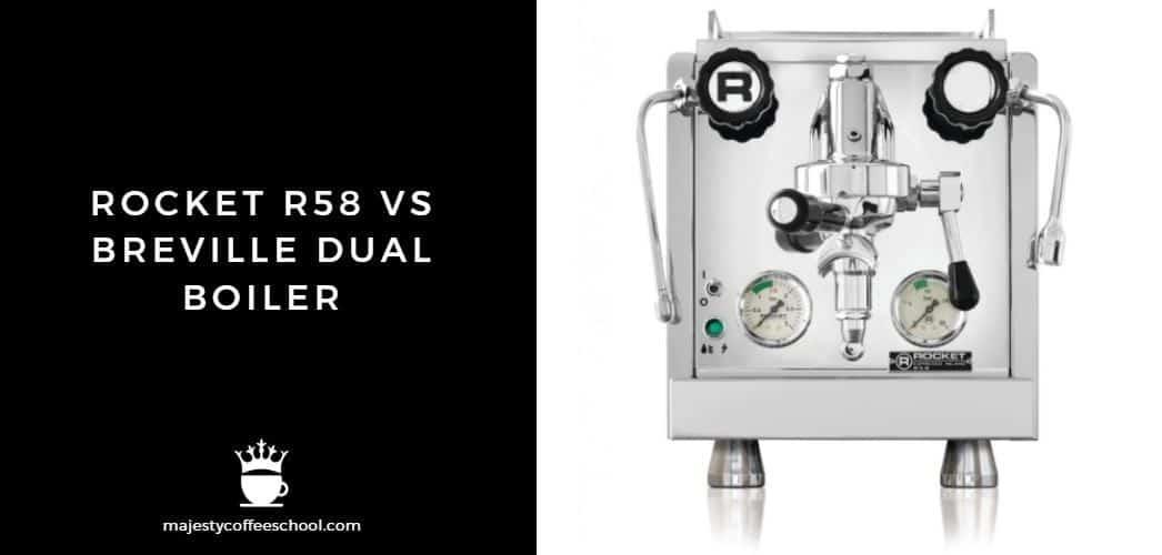 rocket r58 vs breville dual boiler