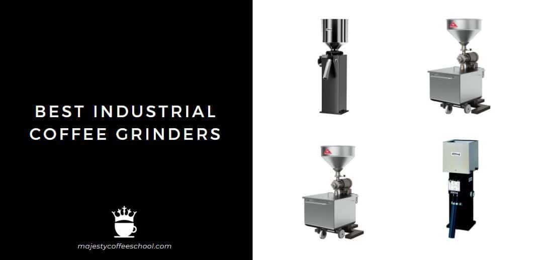 BEST INDUSTRIAL COFFEE GRINDER