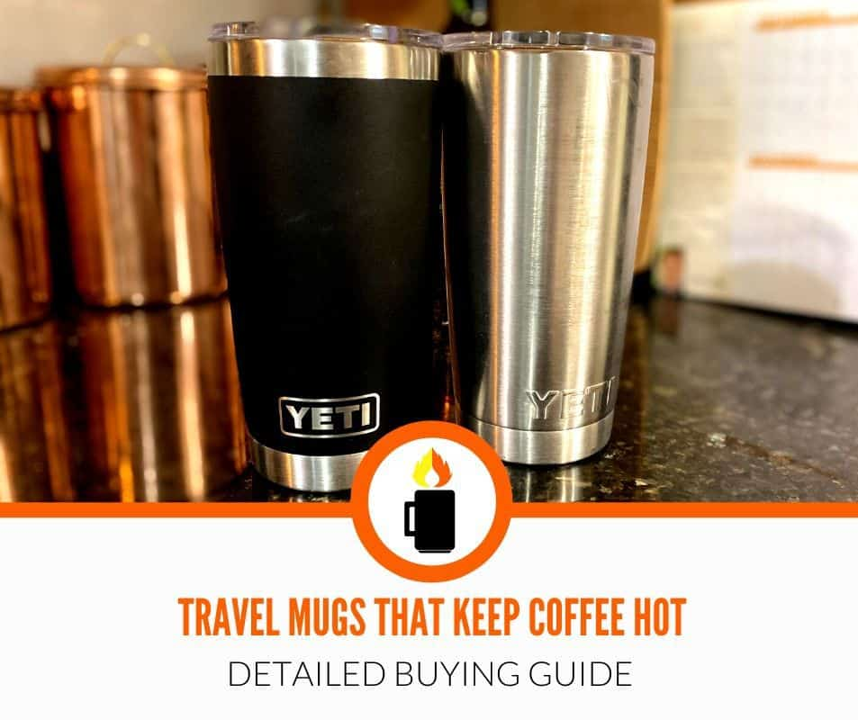 best travel mugs to keep coffee hot