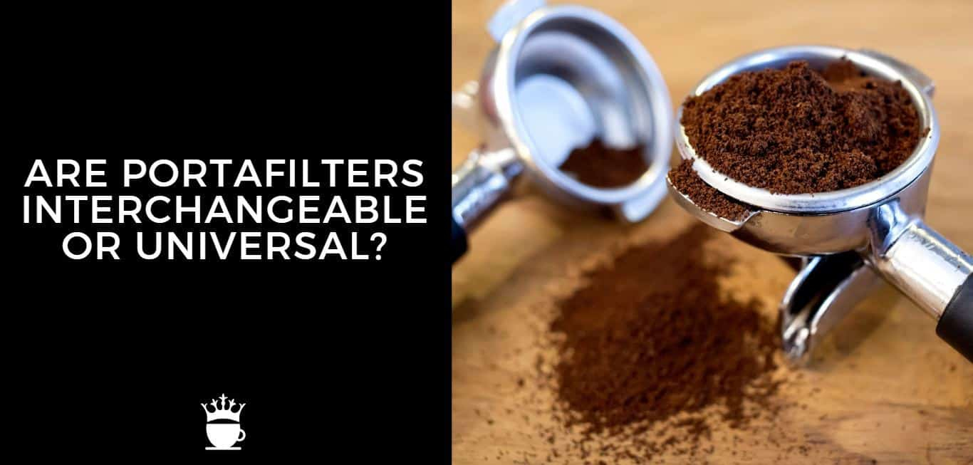 Are Portafilters Interchangeable or Universal?