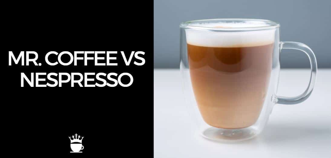 Mr Coffee vs Nespresso