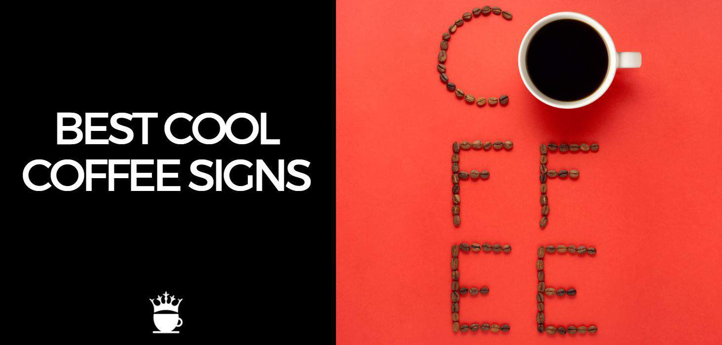 Best Cool Coffee Signs